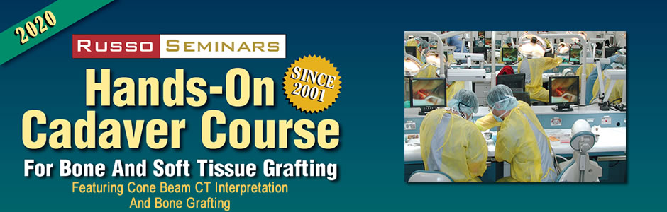 Russo Seminars, Hands-on cadaver courses with Dr.John Russo